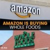 Prime, Choice or Select?  Amazon Raises the Steaks in Grocery with $13 Billion Whole Foods Tender