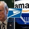 Trump Pushes Postal Commissioner to Double Amazon Shipping Rates. Discuss!